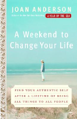 A Weekend to Change Your Life By Anderson, Joan