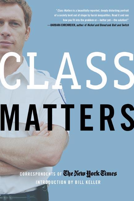 Class Matters By Keller, Bill (INT)