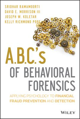 Abcs of Behavioral Forensics By Ramamoorti, S.